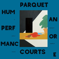 Human Performance — Parquet Courts