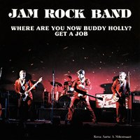 Where Are You Buddy Holly — Jam Rock Band