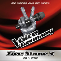 29.11. - Alle Songs aus der Liveshow #3 — The Voice Of Germany