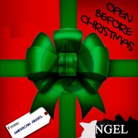 Open Before Christmas — American Angel