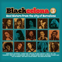 Blackcelona 3 - Soul Sisters from the City of Barcelona — сборник