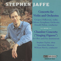 The Music of Stephen Jaffe, Vol. 2 — Stephen Taylor, Donald Palma, Speculum Musicae, William Purvis, Gregory Fulkerson, Odense Symphony Orchestra