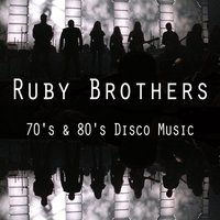 Best 70's & 80's Disco Music. Greatest Hits & Top Dance Songs — Classic Revival Orchestra, Ruby Brothers