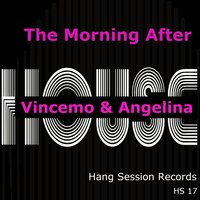The Morning After — Vincemo & Angelina