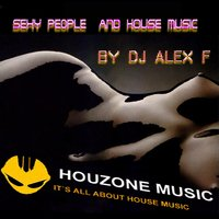 Sexy People EP — DJ Alex F