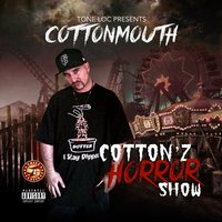 Cotton'z Horror Show — Cottonmouth
