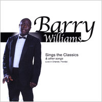 Barry Williams sings the Classics & other songs — Barry Williams