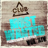 Most Wanted - Progressive Selection, Vol. 14 — сборник