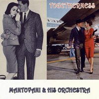 Togetherness — Mantovani & His Orchestra