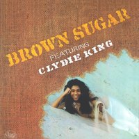Brown Sugar — Clydie King, Brown Sugar, Brown Sugar|Clydie King