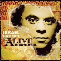 Alive In South Africa — Israel & New Breed