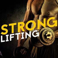 Strong Lifting — Workout Music