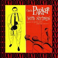 The Complete Charlie Parker with Strings Sessions — Charlie Parker