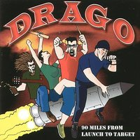 99 Miles From Launch To Target — Drago