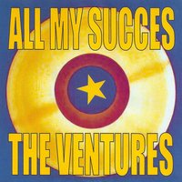 All My Succès — The Ventures