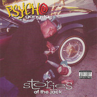 Stories of the Jack — Psycho Gangsta
