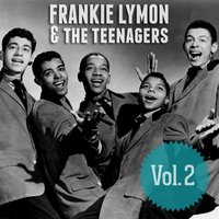 Frankie Lymon & The Teenagers, Vol. 2 — Frankie Lymon