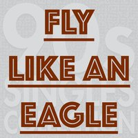 Fly Like an Eagle — 90s Singles Collection, Eurozone