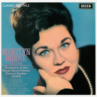 Marilyn Horne : Classic Recital — Orchestra of the Royal Opera House, Covent Garden, Marilyn Horne, Henry Lewis