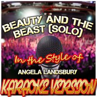 Beauty and the Beast (Solo) [In the Style of Angela Landsbury] — Ameritz Karaoke Standards