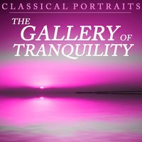 Classical Portraits: The Gallery of Tranquility — сборник