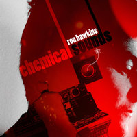 Chemical Sounds — Ron Hawkins