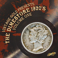 Dimestore 1920's Vol. 1 — Dorsey Brothers, Original Indiana Five, Mills Merry Makers, Sam Lanin, Ben Selvin