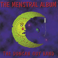 The Menstral Album — The Duncan Guy Band