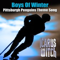 Pittsburgh Penguins Theme Song - Boys Of Winter — Icarus Witch