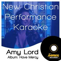 New Christian Performance Karaoke - Amy Lord — LRN Session Band