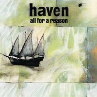 All For A Reason — Haven