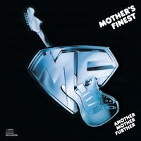 Another Mother Further — Mother's Finest