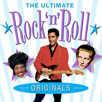 The Ultimate Rock 'n' Roll Originals — сборник