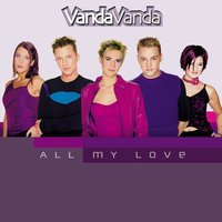 All My Love — VandaVanda