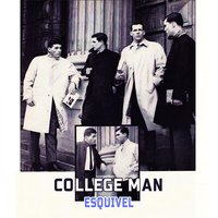 College Man — Esquivel