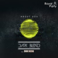 About You — Don Diego, Dark Blend