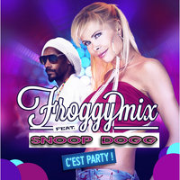 C'est Party! — Froggy Mix feat. Snoop Dogg