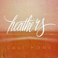 Call Home — Heathers