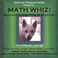 Math Whiz! Multiplication Tables Mastery — Dig'em Productions