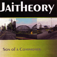 Son of a Common-er — Jaitheory