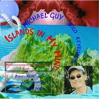 Islands in My Mind — Michael Guy