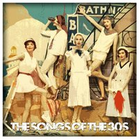 The Songs of the 30's — сборник