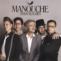 Stisn Se K Men — Manouche