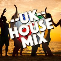 Uk House Mix — UK House Hits