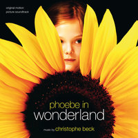 Phoebe In Wonderland — Christophe Beck