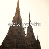 Gate to Meditation, Vol. 1 — сборник