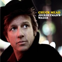 Journeyman's Wager — Chuck Mead