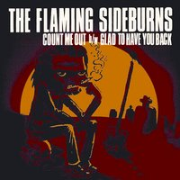 Count Me Out — The Flaming Sideburns