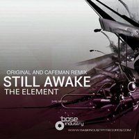 Still Awake — The Element