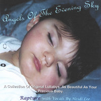 Angels Of The Evening Sky — Rapture With Vocals By Heidi Lee